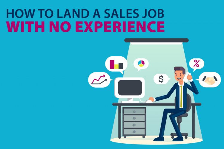 How to get a sales job with no experience