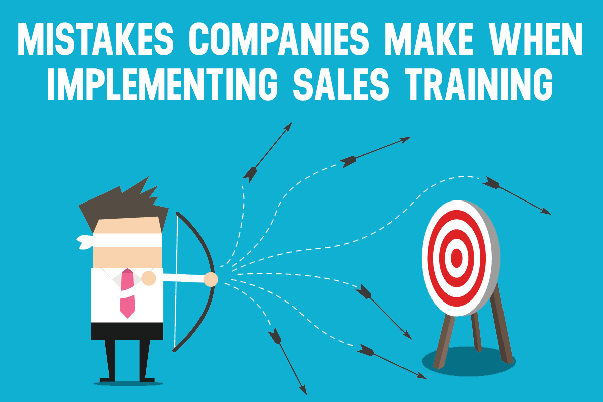 common mistakes people make when implementing sales training