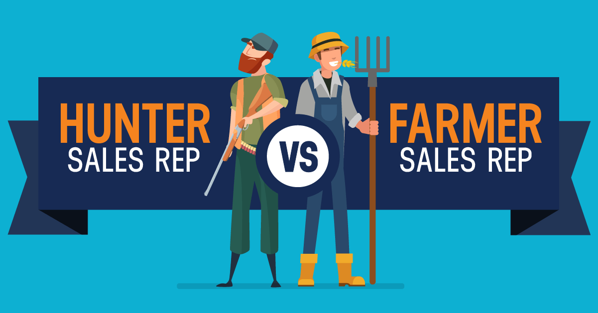 hunter vs farmer sales reps